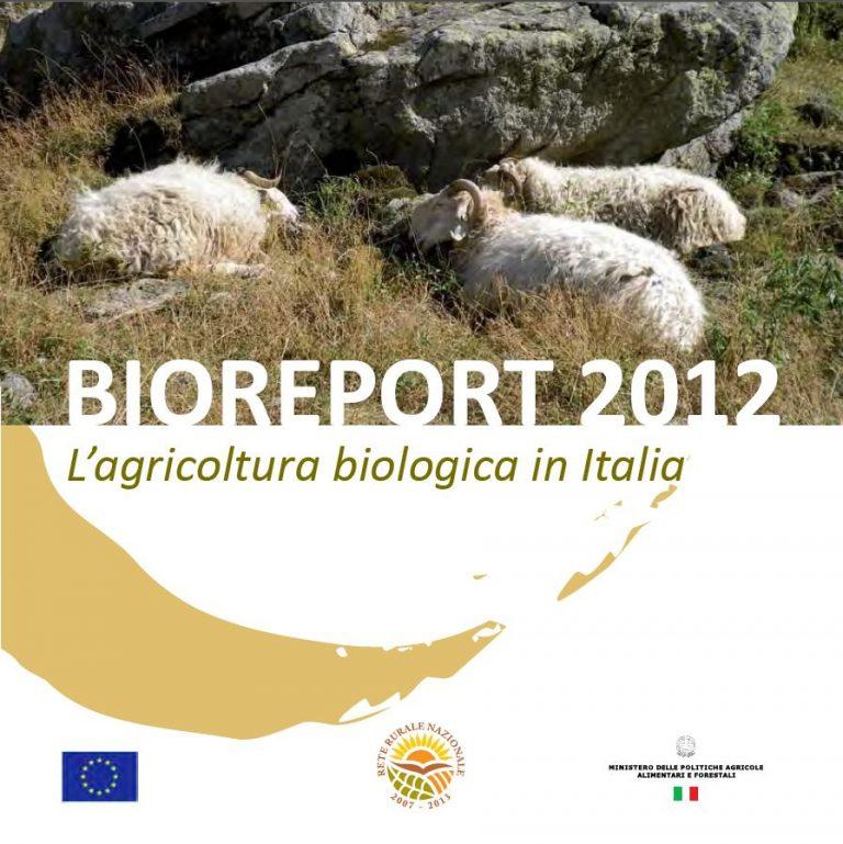 BIOREPORT 2012. Un biologico sano e in crescita