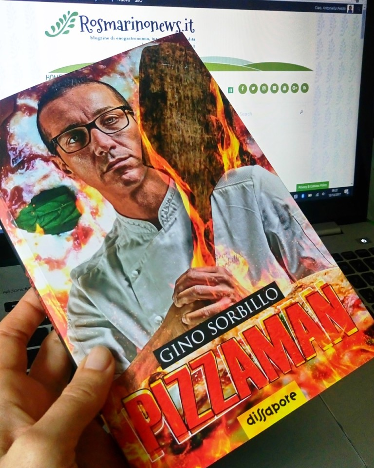 LIBRI. Gino Sorbillo in Pizzaman, un ritratto personale ed una storia collettiva dal grande valore umano